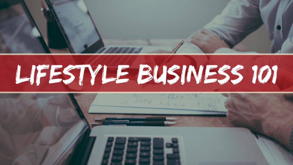 Lifestyle-Business 101